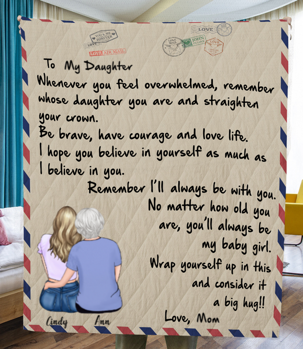 Personalized handwritten letter blanket - Best Gift for Mom & Daughter - To My Daughter Mom & Adult Daughter Love Letter Quilt Blanket - I'll always be with you