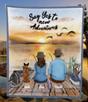 Personalized cat dog & owners blanket gift idea for the whole family, cat dog lovers - Couple & 1 Pet Fishing Quilt Blanket - Say yes to a new adventure
