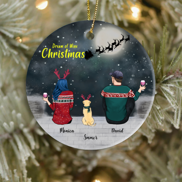 Personalized Christmas Ornament Gifts For The Whole Family, Dog Cat Lovers - Couple & 1 Pet Christmas Ornament - Dream Of Wine Christmas