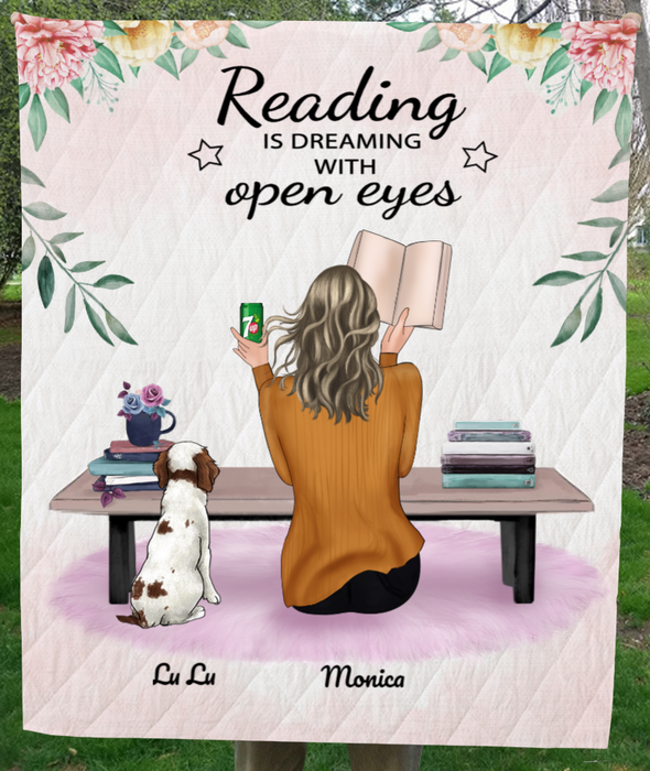 Personalized Blanket, Mother's Day Gift For Dog Mom/Cat Mom, Reading Lovers - Mom & 1 Pet Personalized Quilt Blanket - Reading Is Dreaming With Open Eyes