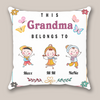 Personalized Gifts For The Whole Family - 3 Kids Pillow - This Grandma Belongs To