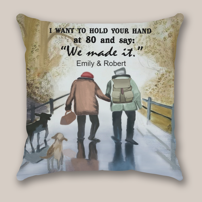 Personalized Mother's Day gift for grandma/aunt/friends - Old Couple Hiking Personalized Pillow Case - We made it - Best Gift For Grandparents
