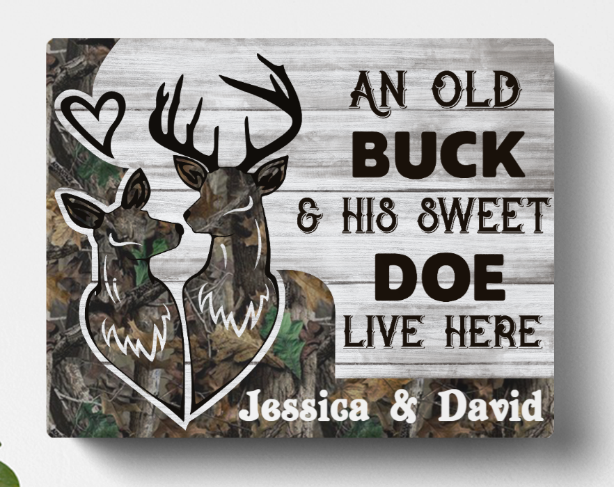 Personalized Canvas, Gift For Couple - Valentines day gift for him her boyfriend girlfriend - Deer Hunting Canvas - An old buck & his sweet doe live here