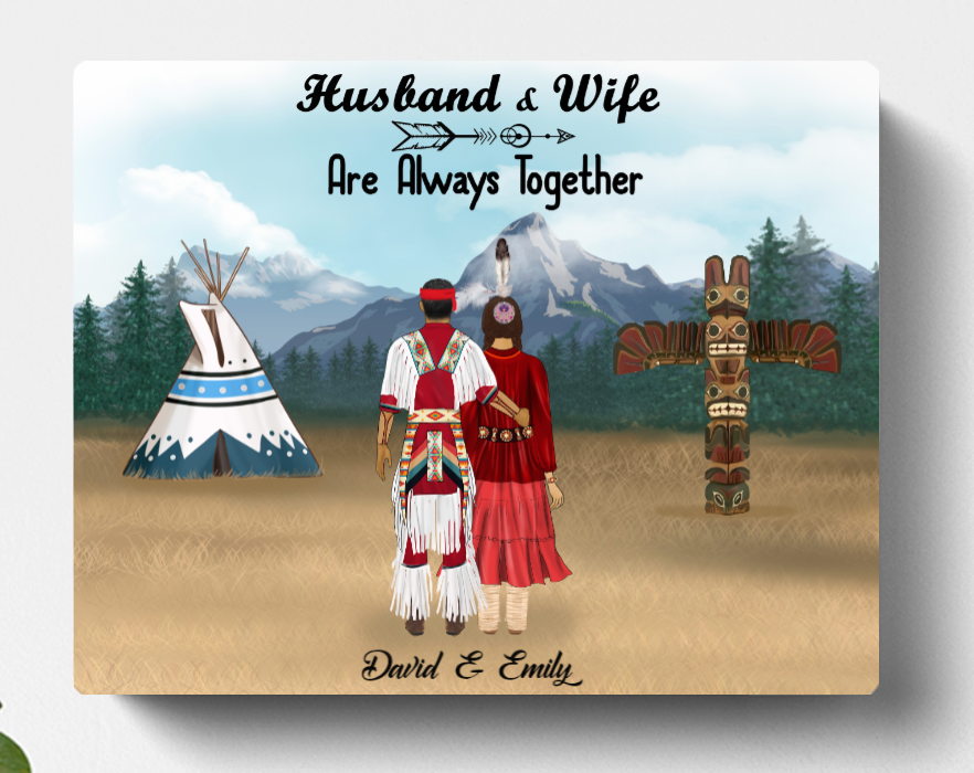 Personalized Canvas Gift For Couple - Valentines day gift for him her boyfriend girlfriend  - Native American Couple - Husband & Wife are always together