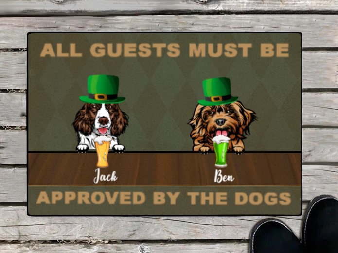 Personalized Doormat & St Patrick's Day - gift for dog lovers - 2 Dogs - All Guests Must Be Approved By The Dogs