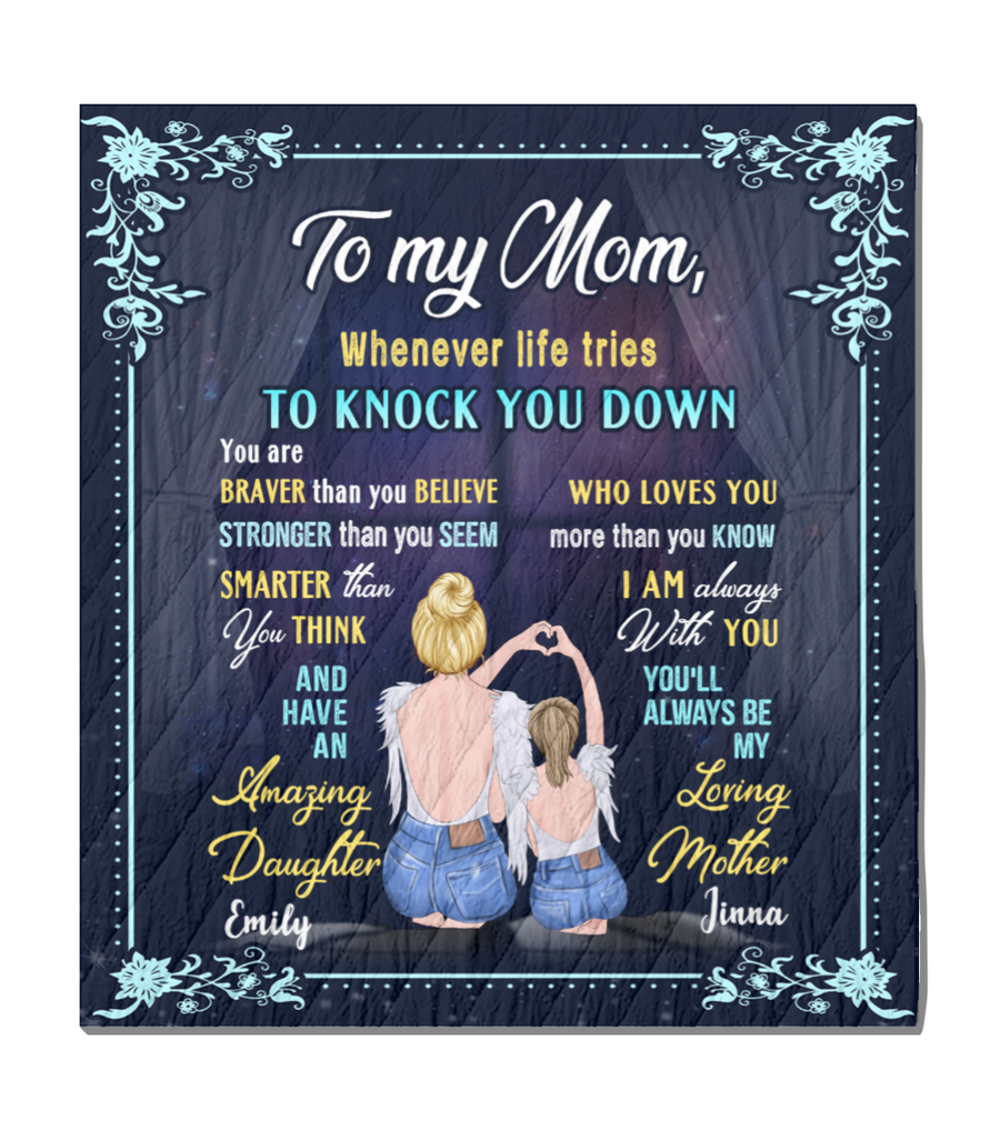 Personalized Mother's Day Gift From Daughter To Mom - To My Mom Whenever Life Tries To Knock You Down Blanket - Meaningful messages for mother's day
