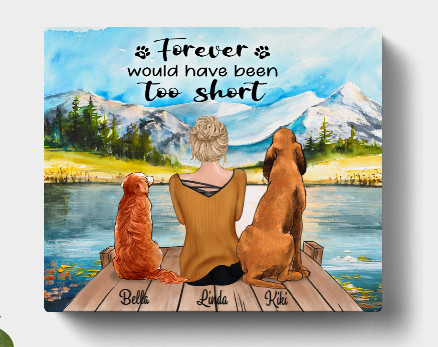 Personalized Mother's Day Gift For Dog Mom, Cat Lovers - Mom & 2 Pets Canvas Wall Art - Forever Would Have Been Too Short - CMNG3Y