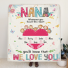 Personalized Mother's Day Gift For Grandma - 7 Kids Fleece Blanket, Full Option - Nana You'll Know That We Love You - O94LLH