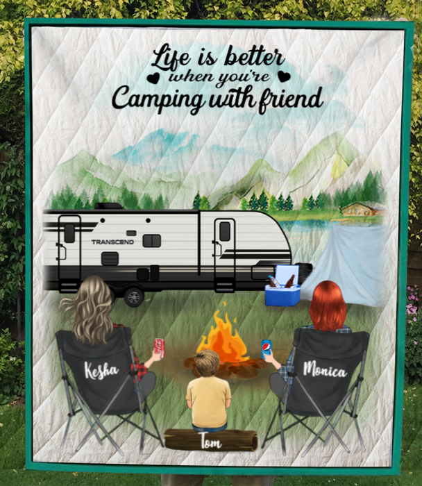 Personalized Gift For Best Friend Blanket - 2 Camping Besties And 1 Kid - Life is better when you're camping with friend