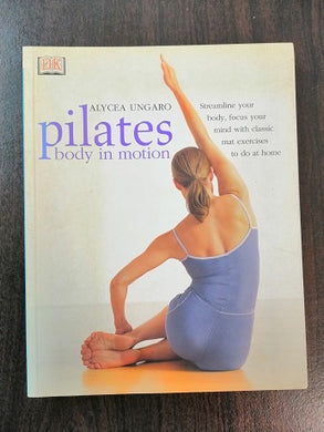 Book Pilates Body in Motion (secondhand, ex condition)