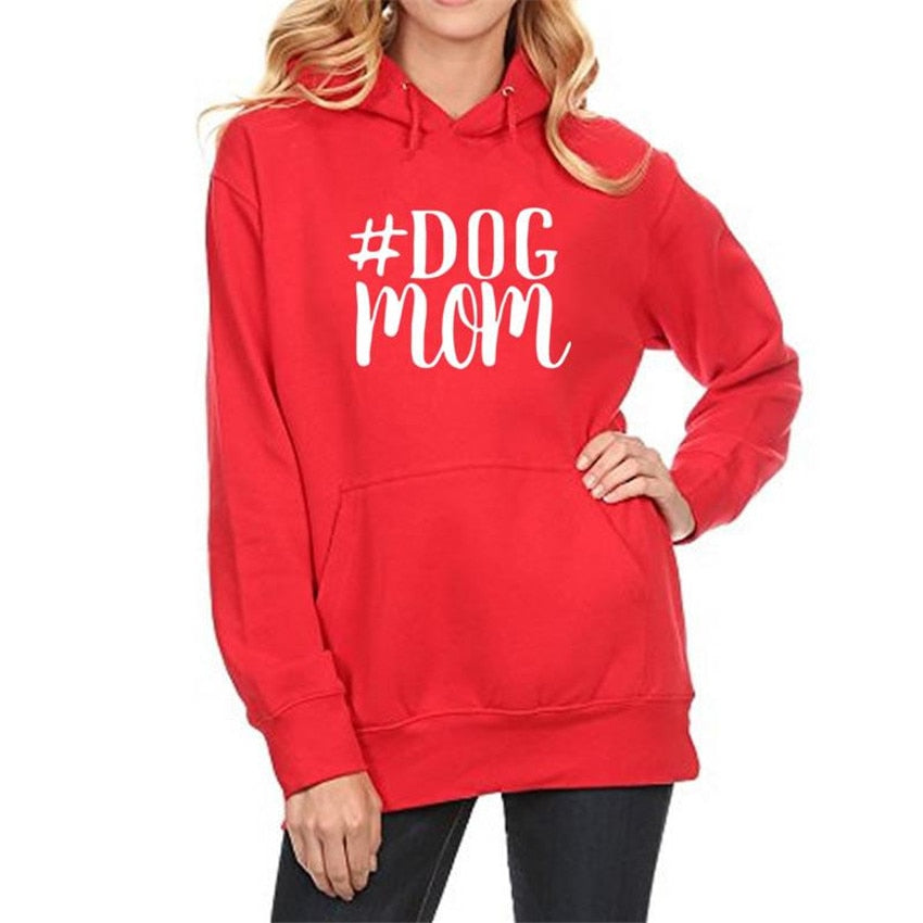 Dog Mom Hoodies, New for 2018