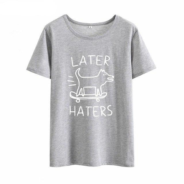 LATER HATERS Cartoon Barking Dog Tshirt