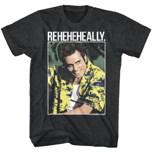 Ace Ventura-Reheheheally-Black Heather Adult S/S Tshirt