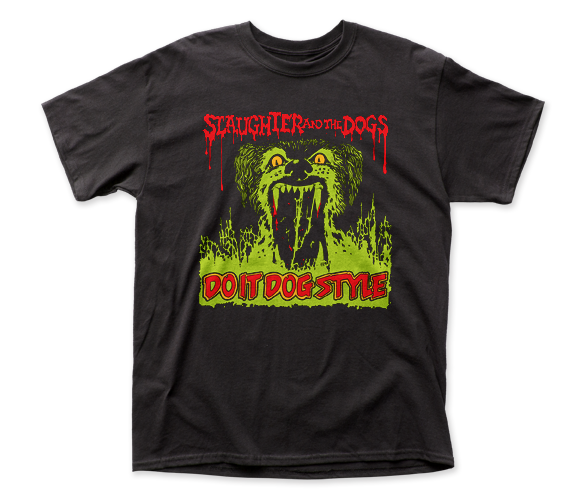 Slaughter and the Dogs - Do It Dog Style | Black S/S Adult T-Shirt - Coastline Mall