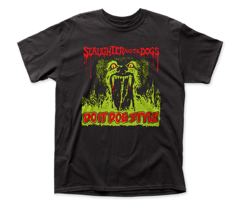 Slaughter and the Dogs Do It Dog Style adult tee