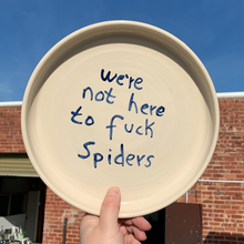 Load image into Gallery viewer, Dinner Plate 27cm - We're Not Here To F*ck Spiders