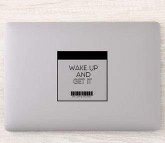 Wake Up and Get It  Mirror Sticker