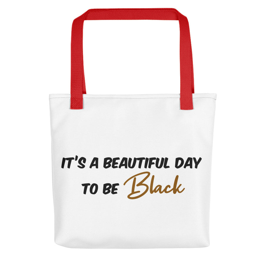 "Tote bag ""Beautiful day to be Black"""