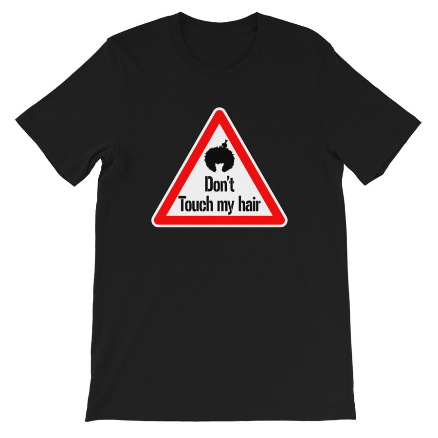"T-Shirt ""Don't touch my hair !"" - Rootz shop"