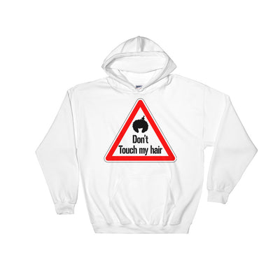 "Sweatshirt capuche ""Don't touch my hair !"" - Rootz shop"