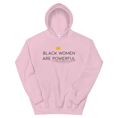 "Sweatshirt capuche ""Black Women are Powerful"""