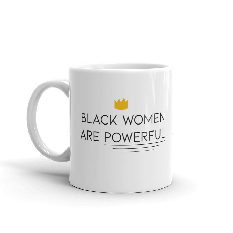 "Mug ""Black Women are Powerful"""