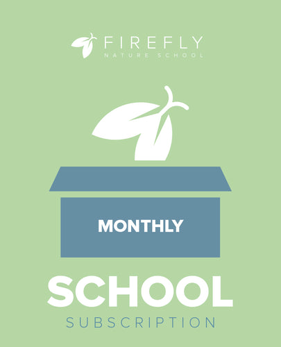 School Firefly Subscription - Monthly