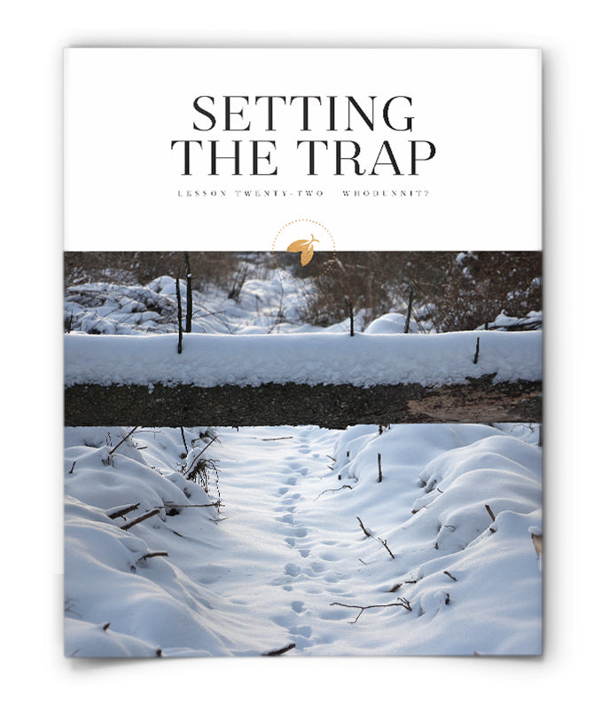 Setting the Trap