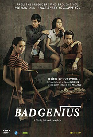 Bad Genius (Thai Movie Inspired by True Event)