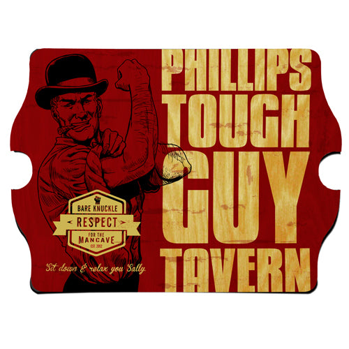 Personalized Premium Man Cave / Pub Sign - Tough Guy Composite Wood Base