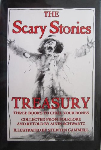The Scary Stories Treasury: Three Books To Chill Your Bones (Collected From Folklore And Retold By Alvin Schwartz)
