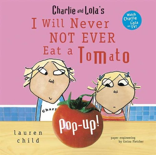 Charlie And Lola'S I Will Never Not Ever Eat A Tomato Pop-Up