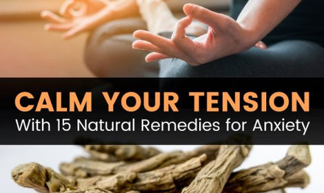 How to Relax & Find Calm: 15 Natural Remedies for Anxiety