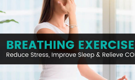 5 Breathing Exercises to Reduce Stress & Improve Sleep