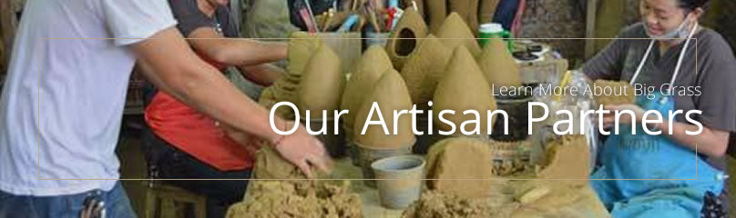 Our Artisan Partners - Big Grass Living