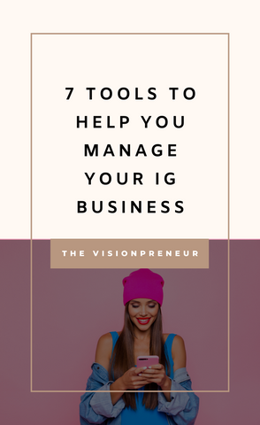 7 Tools to help you Manage your Instagram Business