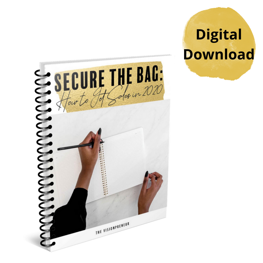 Secure the Bag: How to Get Sales in 2020 (eBook)