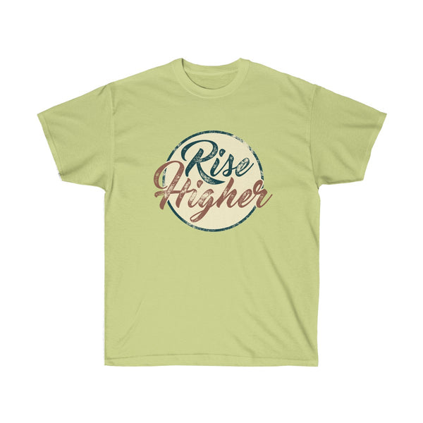 """Rise Higher"" Change Your Clothes Change The World - Unisex Ultra Cotton Tee"