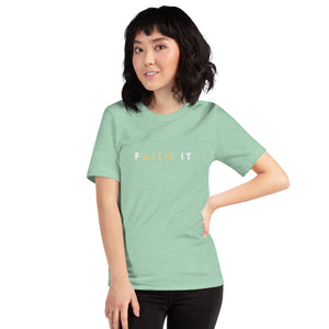 FAITH IT Short-Sleeve Unisex T-Shirt 20201