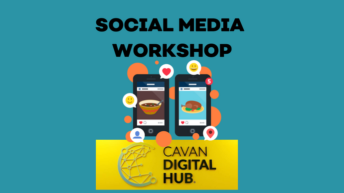 CAVAN Social Media Workshop 26th July
