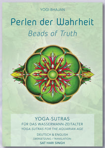 Beads of Truth - Perlen der Wahrheit - Yogi Bhajan 400 Yoga-Sutras for the Aquarian Age. English-German