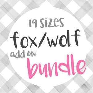 BUNDLE Fox/Wolf Add- on 19 sizes