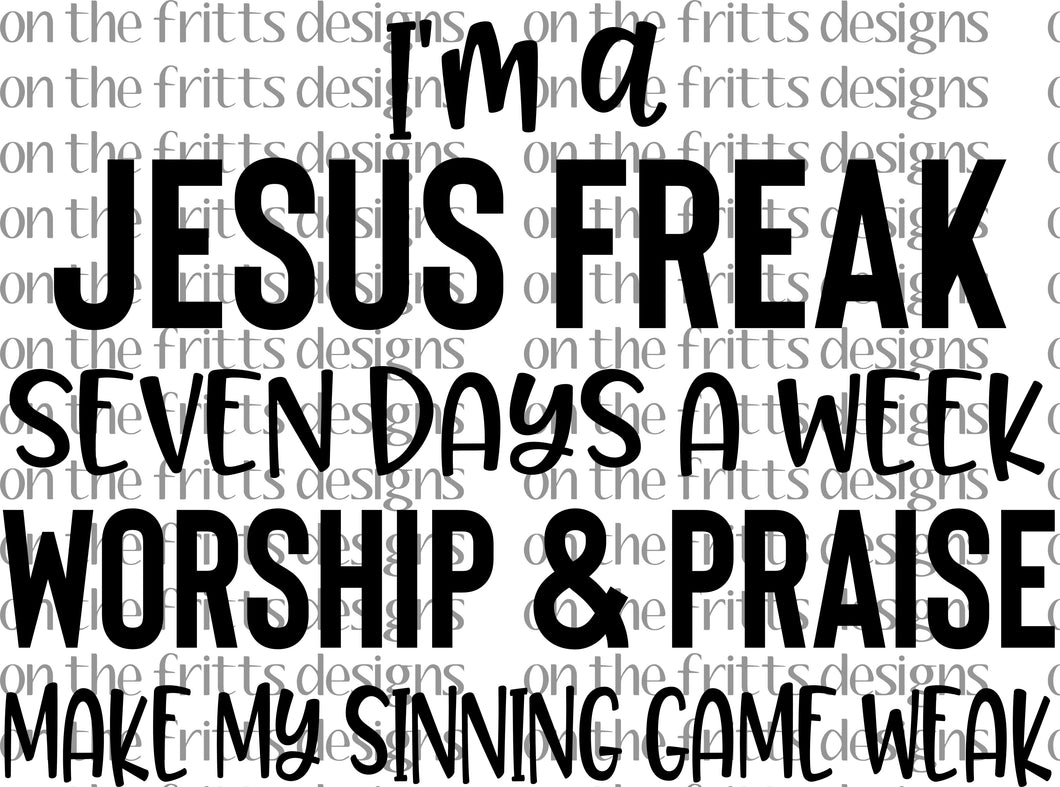 I'm a Jesus freak