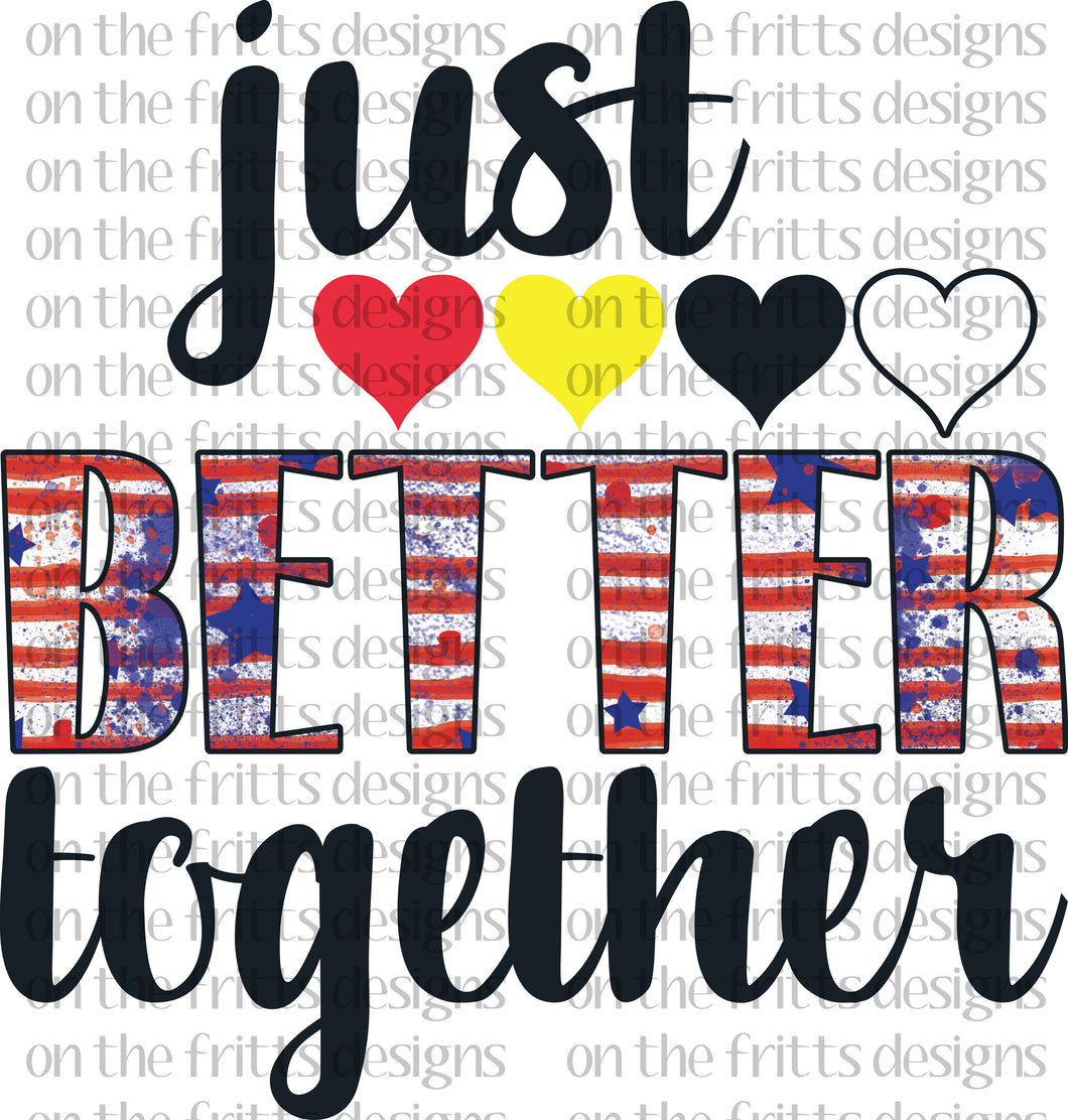 Just better together