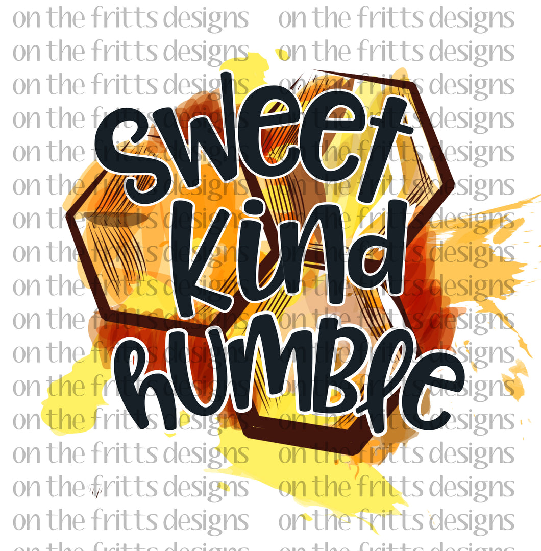 Sweet Kind Humble