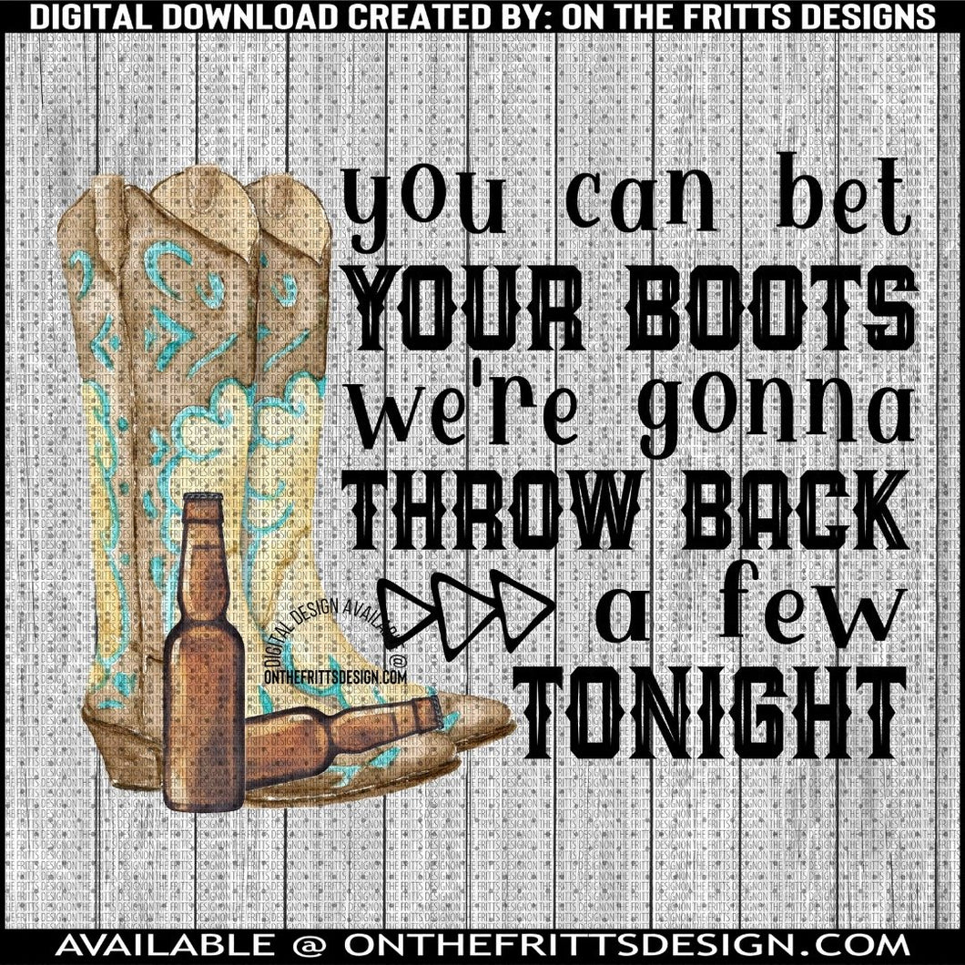 you can bet your boots