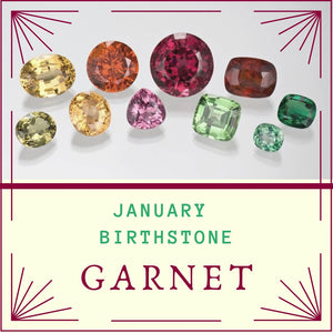January birthstone - Garnet.