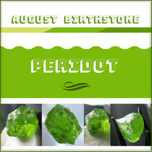 August Birthstone - Peridot.