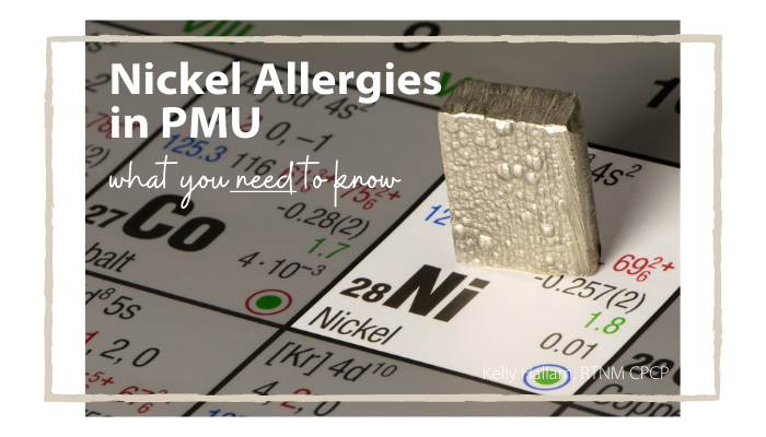 Nickel Allergies in Permanent Makeup