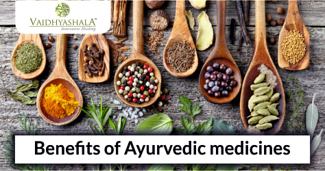 10 Best Health Benefits of Ayurvedic Medicines